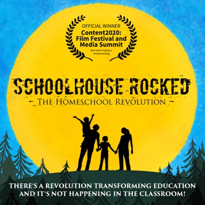 Schoolhouse Rocked: The Homeschool Revolution!:Schoolhouse Rocked: The Homeschool Revolution