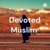 Devoted Muslim  artwork