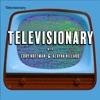 Televisionary artwork