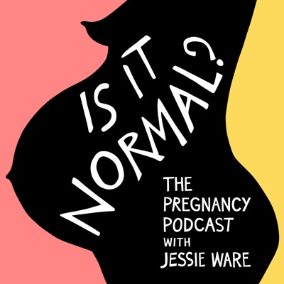 Is It Normal? The Pregnancy Podcast With Jessie Ware:Jessie Ware