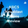ASICS Novablast Shoes Review artwork
