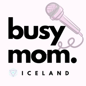 Busy Mom Iceland