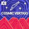 Cosmic Vertigo