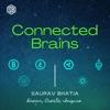 """Connected Brains"" with Saurav Bhatia artwork"