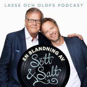 Lasse Berghagen & Olof Röhlanders Podcast - En blandning av sött och salt