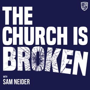 THE CHURCH IS BROKEN