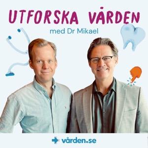 Utforska vården med Dr. Mikael