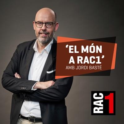 El món a RAC1 - El perquè de tot plegat:RAC1