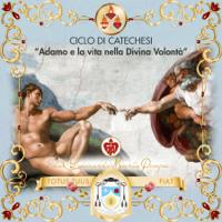 Adamo e la vita nella Divina Volontà podcast