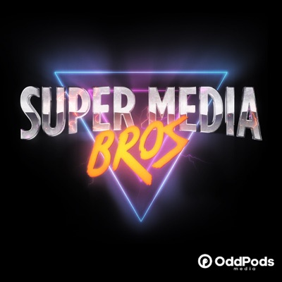 Super Media Bros Podcast