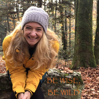 Be wise, be wild with Silja Flury