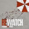 REwatch: A Resident Evil Podcast artwork