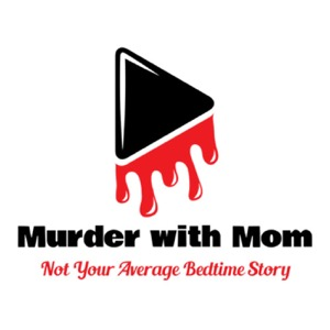 Murder with Mom