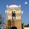 His Daily Bread artwork