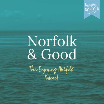 Norfolk & Good