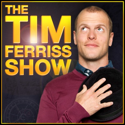 The Tim Ferriss Show:Tim Ferriss: Bestselling Author, Human Guinea Pig
