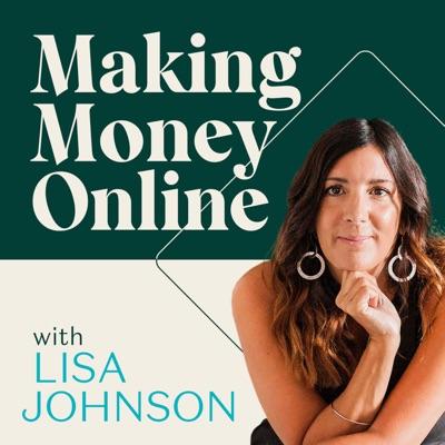 Making Money Online with Lisa Johnson:Lisa Johnson