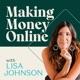 Making Money Online with Lisa Johnson