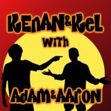 Image of Kenan & Kel with Adam & Aaron podcast