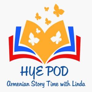 HyePod: Armenian Story Time with Linda