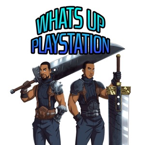 What's Up PlayStation Podcast