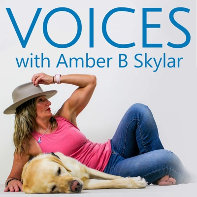 VOICES with Amber B Skylar