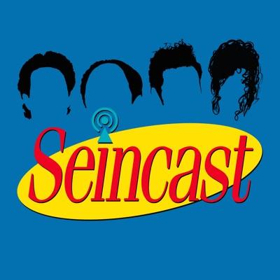 Seincast: A Seinfeld Podcast:Seincast