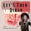 Let's Talk Dirty: Thought Work for Evolving Humans with Life Coach Hanna Kokovai artwork