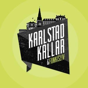 Karlstad kallar/Funkisliv