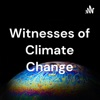 Witnesses of Climate Change artwork