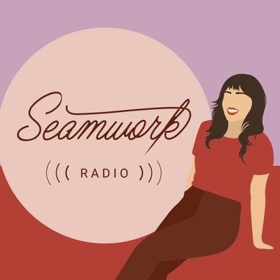 Seamwork Radio: Sewing Stories