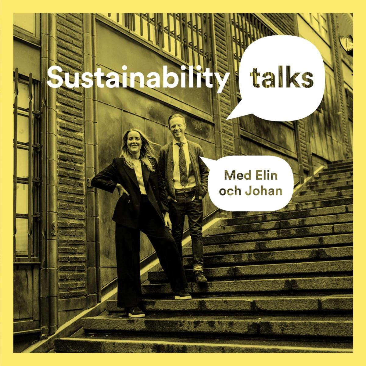 Sustainability Talks – med Elin och Johan