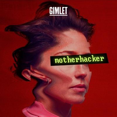 Motherhacker:Gimlet