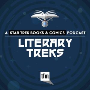 Literary Treks: A Star Trek Books and Comics Podcast