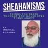 Sheahanisms by Michael Sheahan artwork
