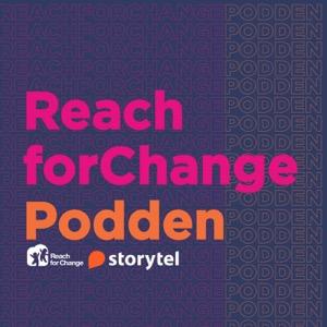 Reach for Change Podden