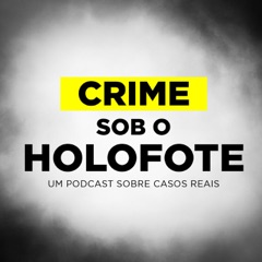 Crime sob o Holofote