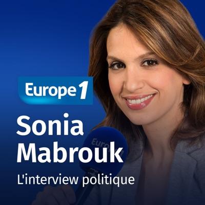 L'interview politique de Sonia Mabrouk:Europe 1