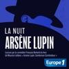 La nuit d'Arsène Lupin