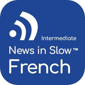 News in Slow French (Intermediate)