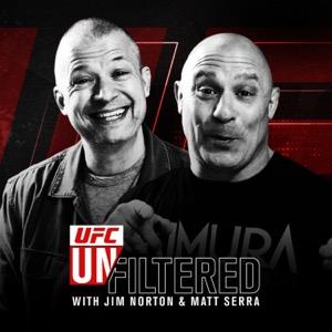 UFC Unfiltered with Jim Norton and Matt Serra