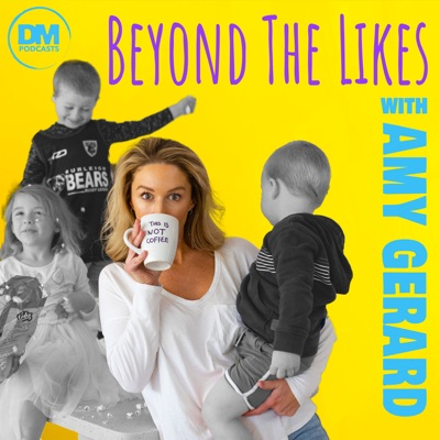 Beyond The Likes:Amy Gerard