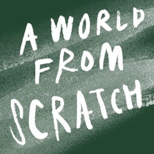 A World From Scratch