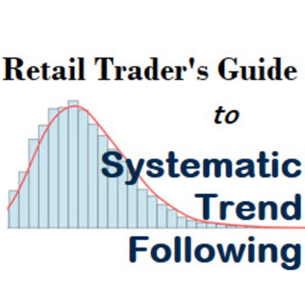 Systematic Trend Following: A Retail Trader's Guide
