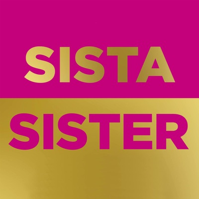 Sista Sister with Candice Brathwaite:Candice Brathwaite