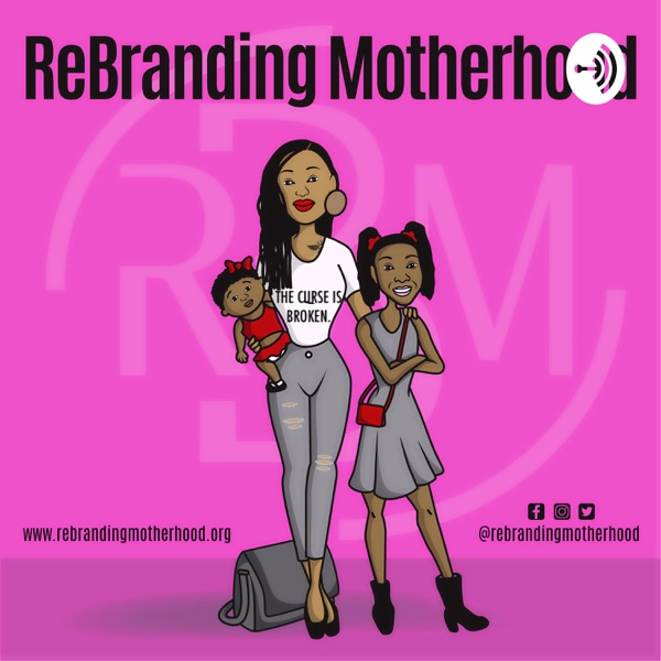 ReBranding Motherhood Artwork
