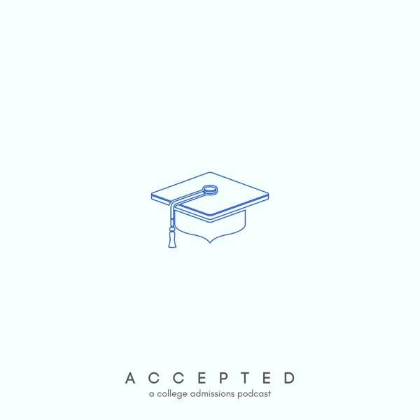 Accepted: A College Admissions Podcast Artwork