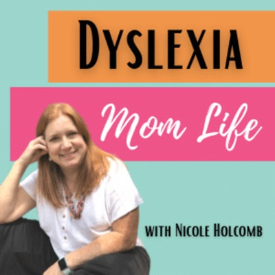Dyslexia Mom Life