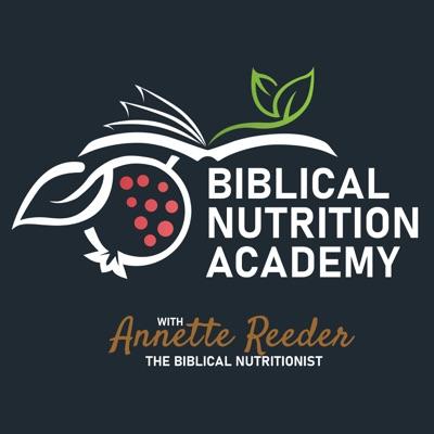 Biblical Nutrition Academy Podcast