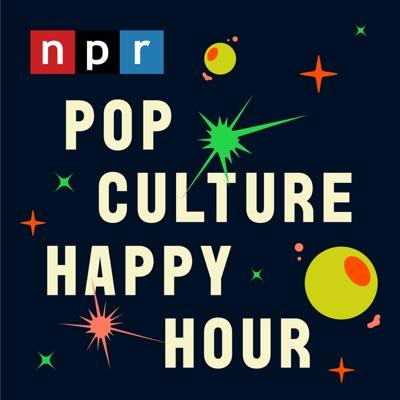 Pop Culture Happy Hour:NPR